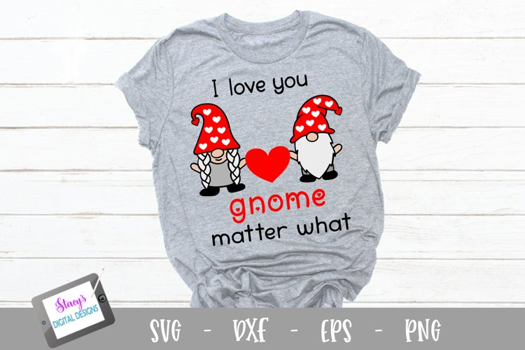 Valentines Day Gnomes SVG - I love you gnome matter what