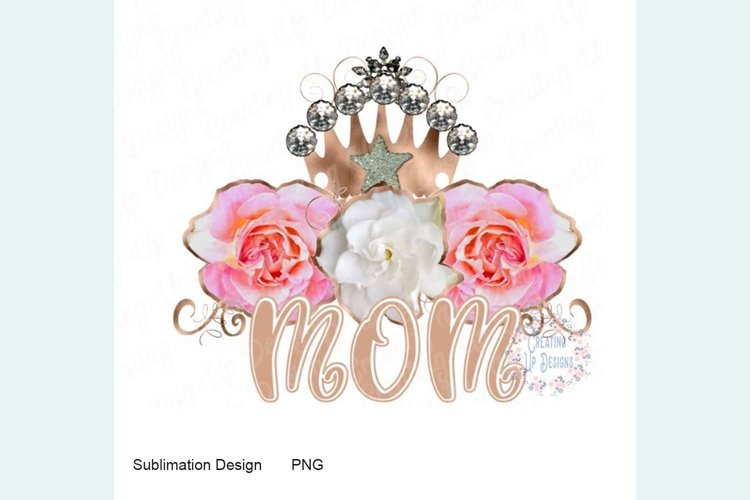 Mom with Roses and Crown PNG example image 1