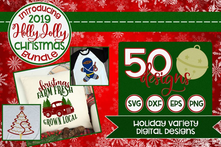 2019 Holly Jolly Christmas Bundle SVG DXF PNG EPS Comm example image 1