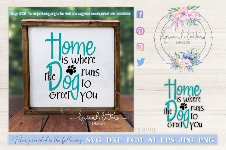 Home is Where the Dog Runs To Greet You Pet Cut File LL138F example image 1