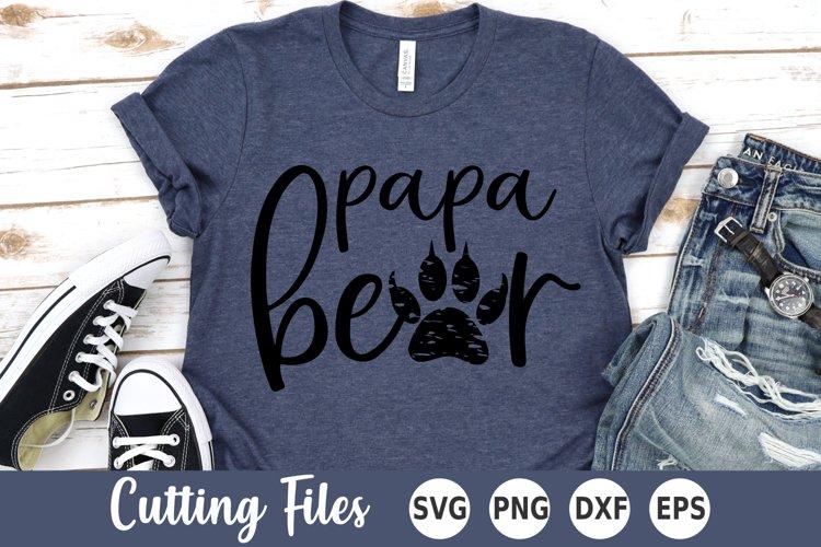 Dad SVG | Fathers Day SVG | Papa Bear SVG