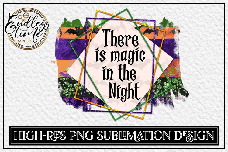 Halloween Sublimation Design | Magic In The Night | 300 dpi example image 1