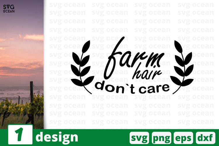 FARM HAIR DON'T CARE SVG QUOTES | Farm quote svg | Farming example image 1