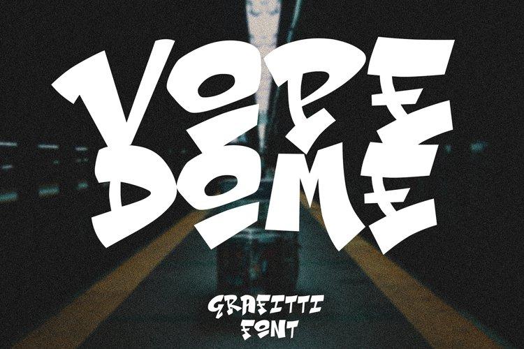 Vope Dome Graffiti font example image 1