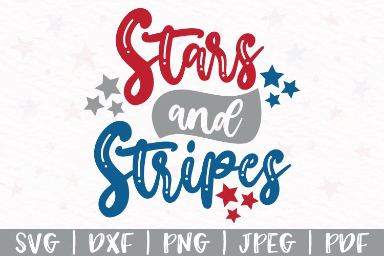 Stars and Stripes svg, 4th of July svg, Independence day svg
