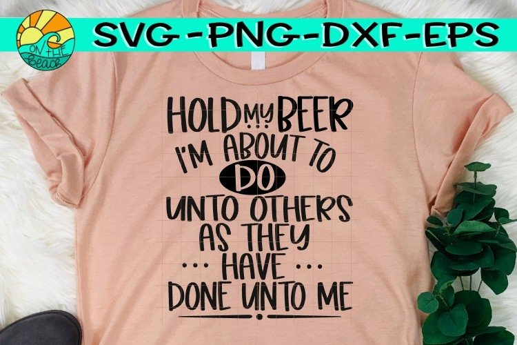 Hold My Beer -SVG PNG EPS DXF example image 1