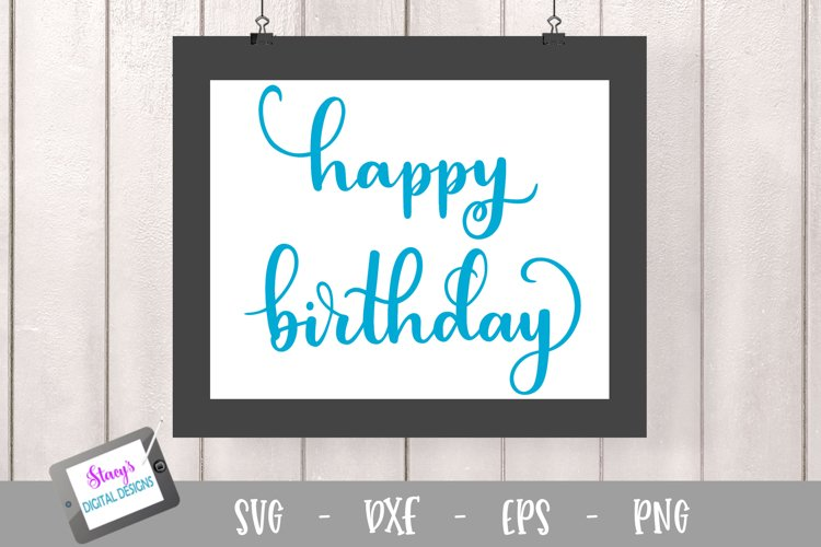 Birthday SVG - Happy Birthday cut file, handlettered