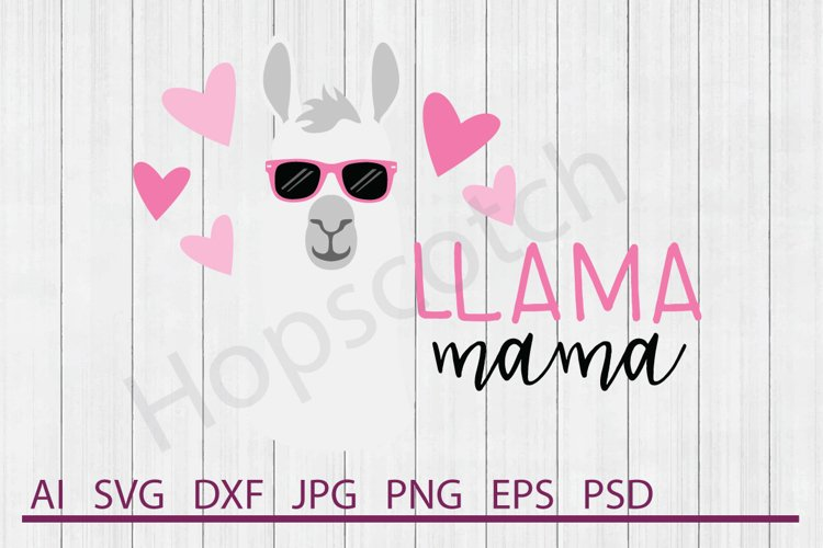 Llama SVG, Llama Mama SVG, DXF File, Cuttable File example image 1