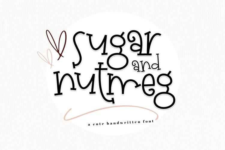 Sugar and Nutmeg - A Fun Handwritten Font example image 1