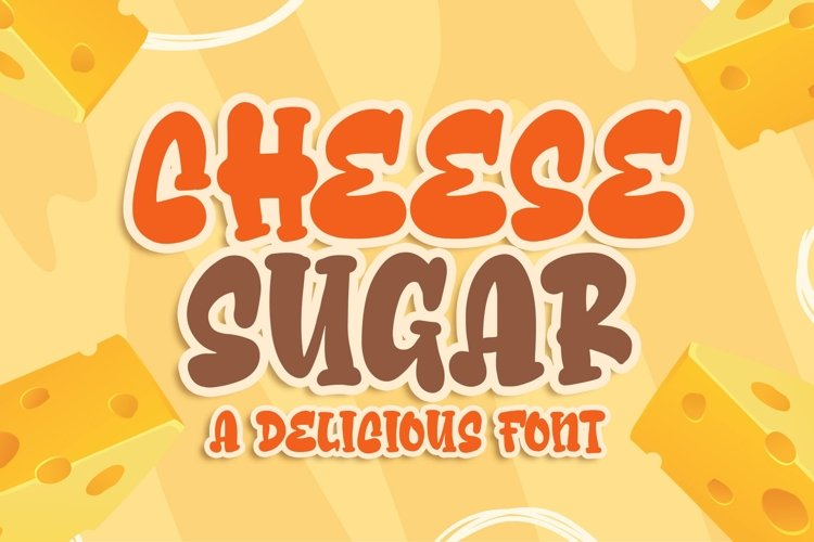 Cheese Sugar a Delicious Font example image 1