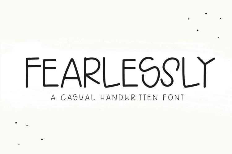 Fearlessly - A Casual Handwritten Font example image 1