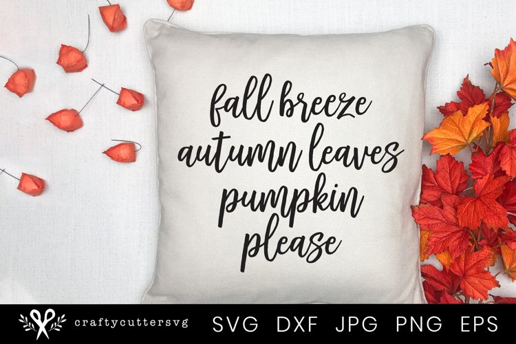 Fall Svg Fall Breeze Autumn Leaves Quote example image 1