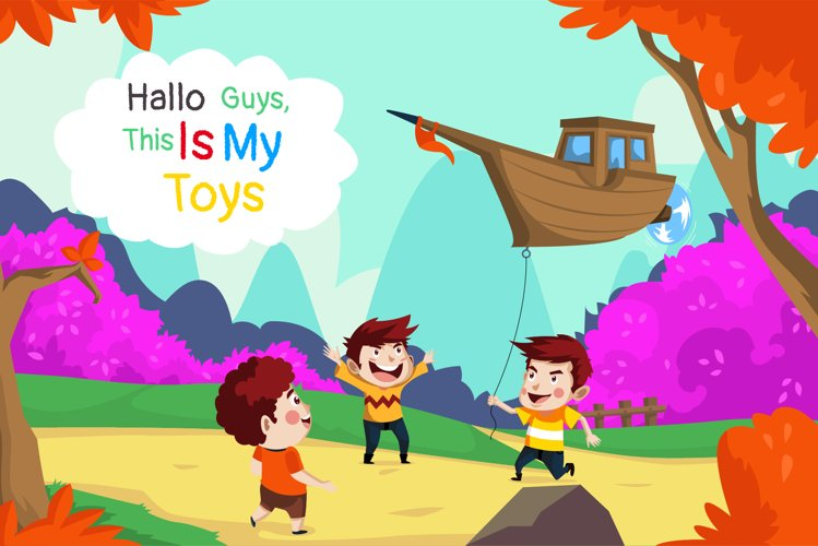 Hallo guys this is my toys -Vector Illustration