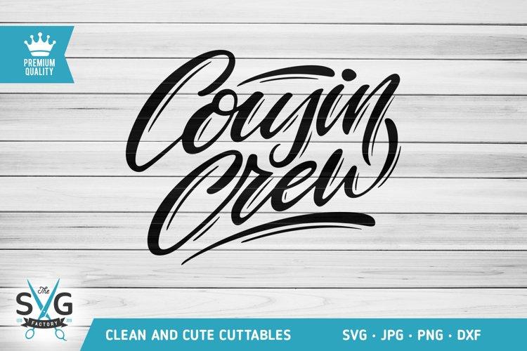 Cousin Crew SVG cutting file, Cousins SVG