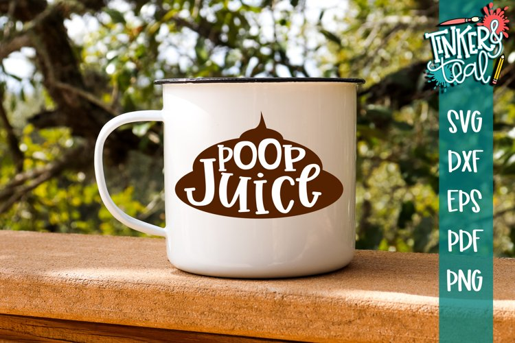 Poop Juice SVG example image 1