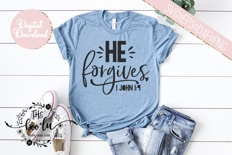 He Forgives SVG EPS DXF PNG Christian Religious Bible Quote