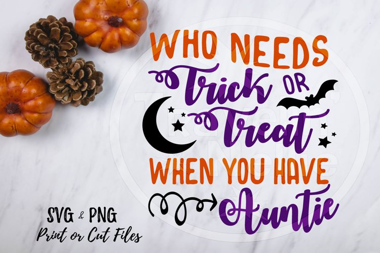 Auntie Halloween Trick or Treat Holiday Print Cut Image SVG