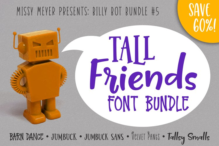 Billy Bot Bundle 5 - Tall Friends Font Bundle!
