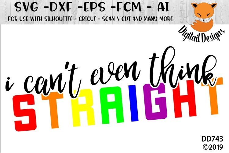 I Cant Even Think Straight LGBT SVG
