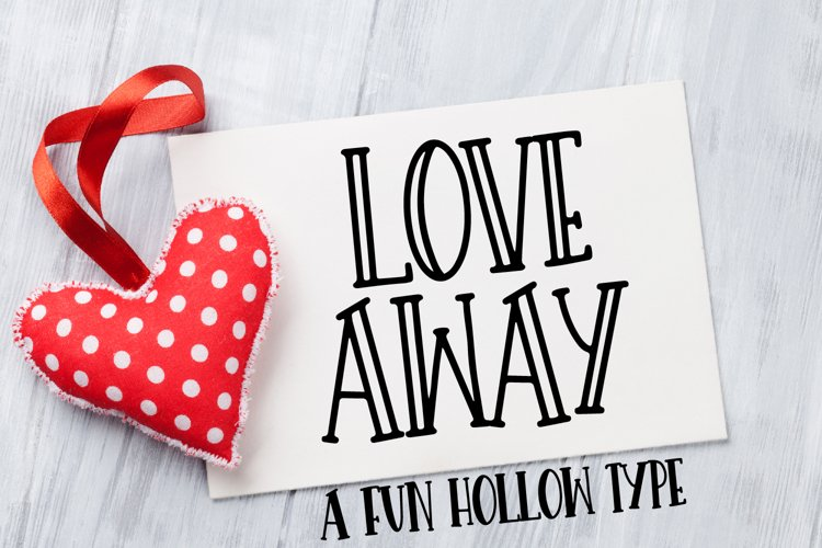 Love Away - A Hollow Font With Solids example image 1