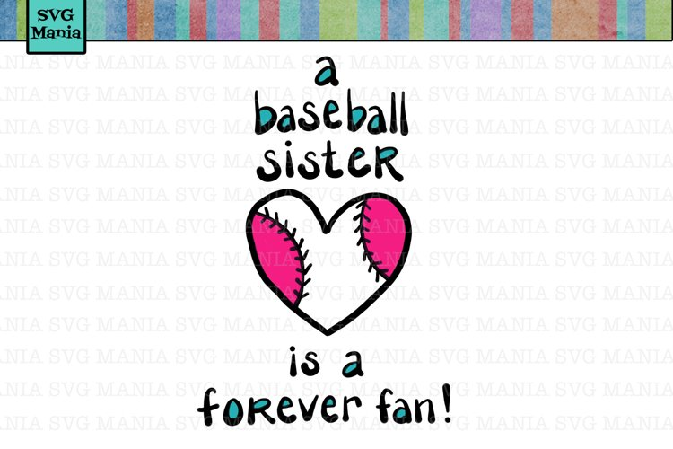Baseball Sister SVG File, Biggest Fan SVG File, Forever Fan SVG File, Baseball SVG Files for Cricut,  Baseball Sister Shirt SVG, Commercial Use SVG example image 1