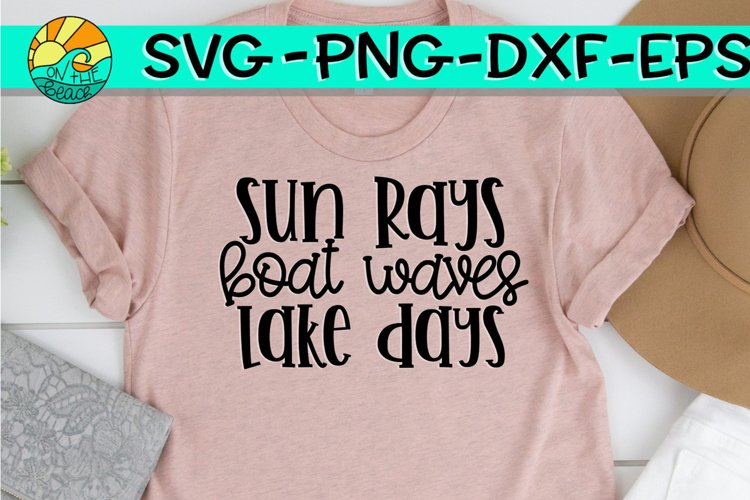 Sun Rays - Boat Waves - Lake Days - SVG PNG EPX DXF