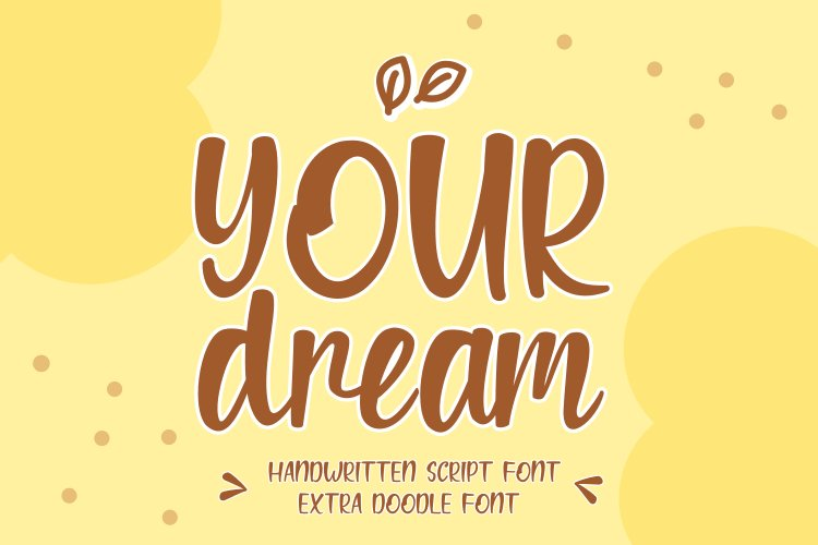 Your Dream - Handwritten Script Font With Extra DoodlesFont example image 1