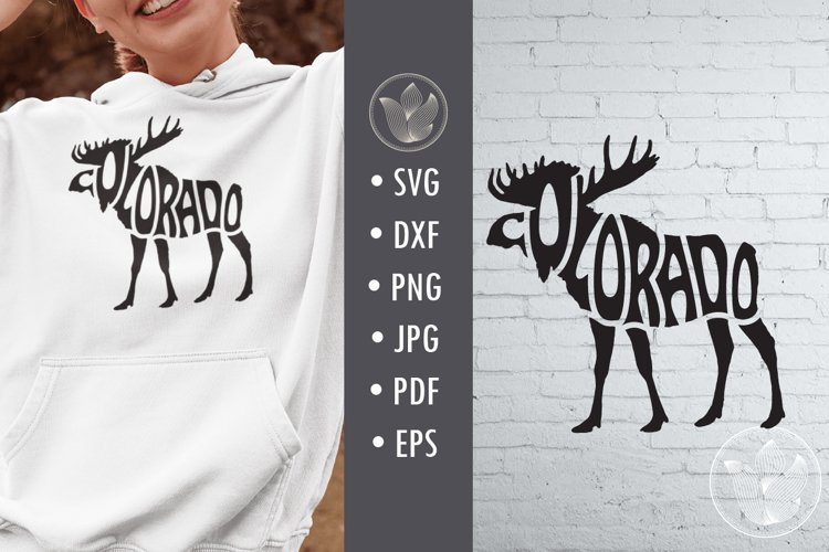 Colorado moose svg cut file, lettering design in moose shape