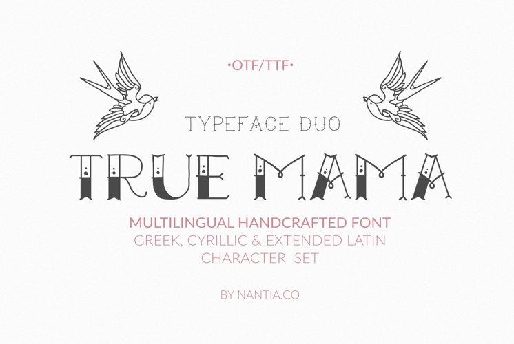 True Mama  Greek Cyrillic Typeface Duo example image 1