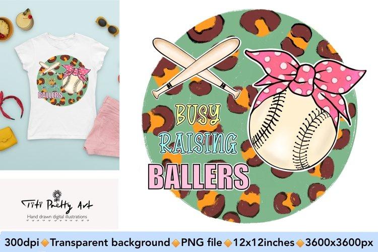 Busy Raising Ballers Baseball Bundle PNG