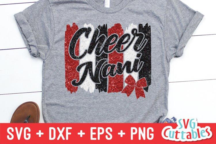 Cheer SVG | Cheer Nani | Paint Strokes | Shirt Design