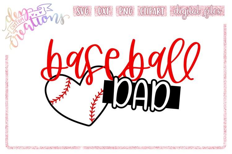 Baseball Dad - SVG DXF PNG Cut File