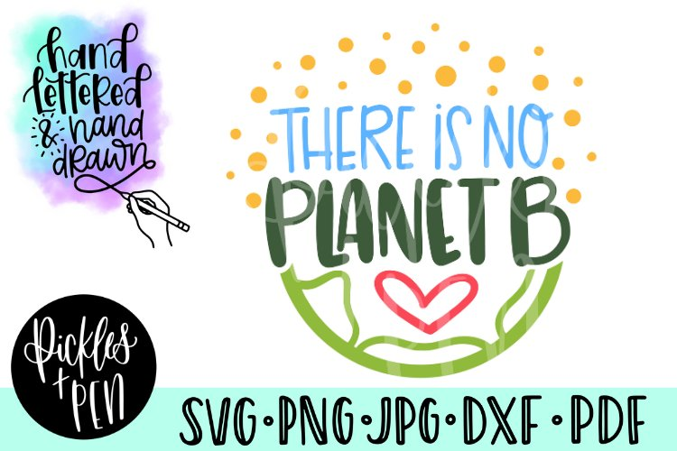earth day svg - there is no planet b example image 1