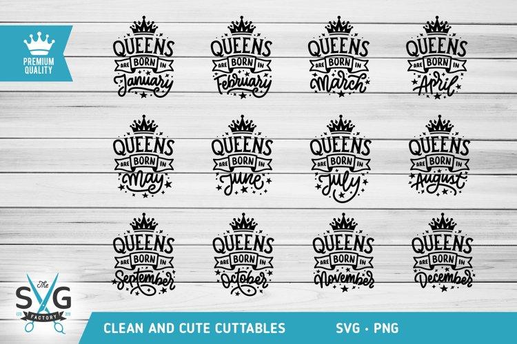 Queens are born in SVG, Birthday SVG Bundle, Birthday Queen