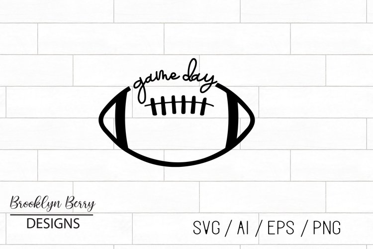 Football SVG - Game Day hand lettered