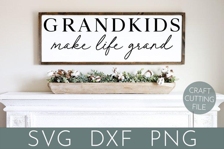 Grandma Svg | Grandkids Make Life Grand | Grandparents Svg