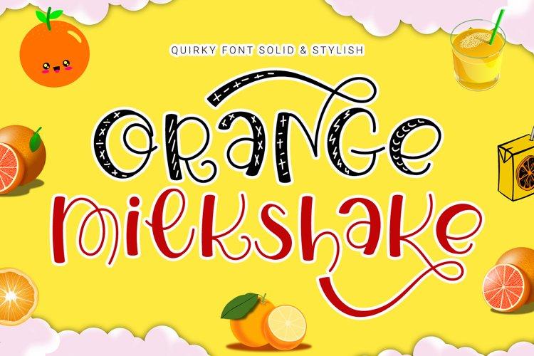 Orange Milkshake - Playful Display Font example image 1