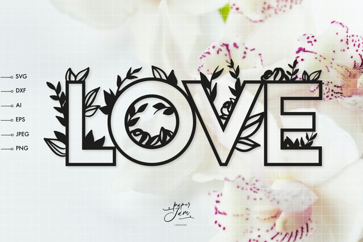 LOVE word with floral SVG, valentines svg girls, love svg example image 1