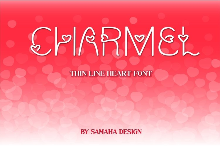 Charmel Love font. Valentines Day Font. Lovely Heart font.