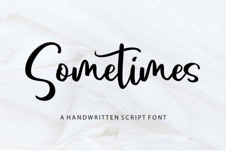 Sometimes - Handwritten Script Font example image 1