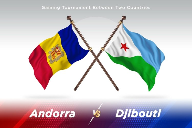 Andorra versus Djibouti Two Countries Flags example image 1