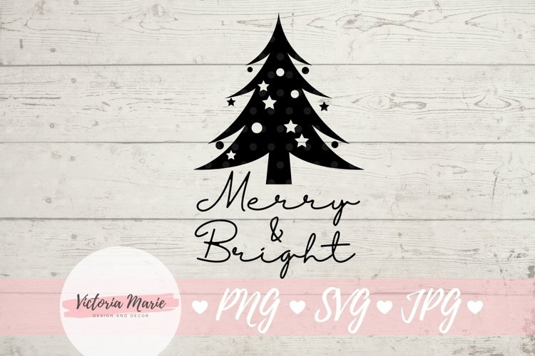 Merry and Bright svg, Christmas Tree svg, Merry & Bright