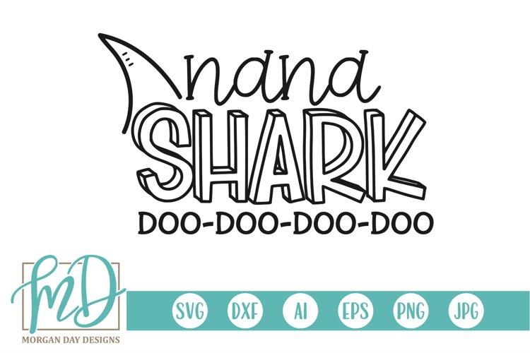 Family Shark - Doo Doo - Birthday - Nana Shark SVG
