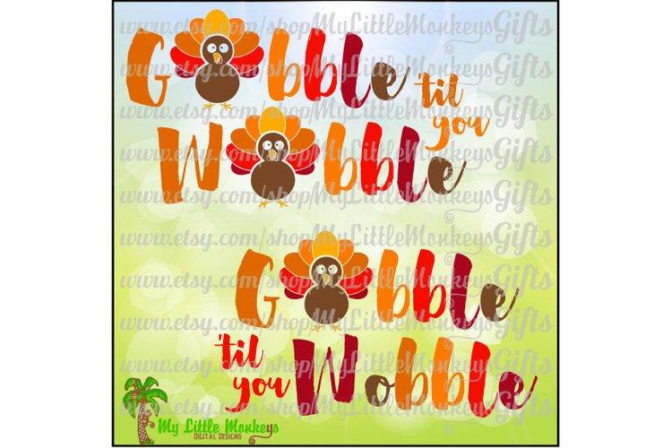 Gobble til You Wobble
