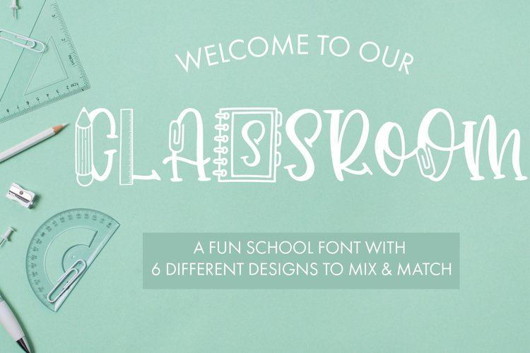 Classroom A Fun School Font With 6 Designs example image 1