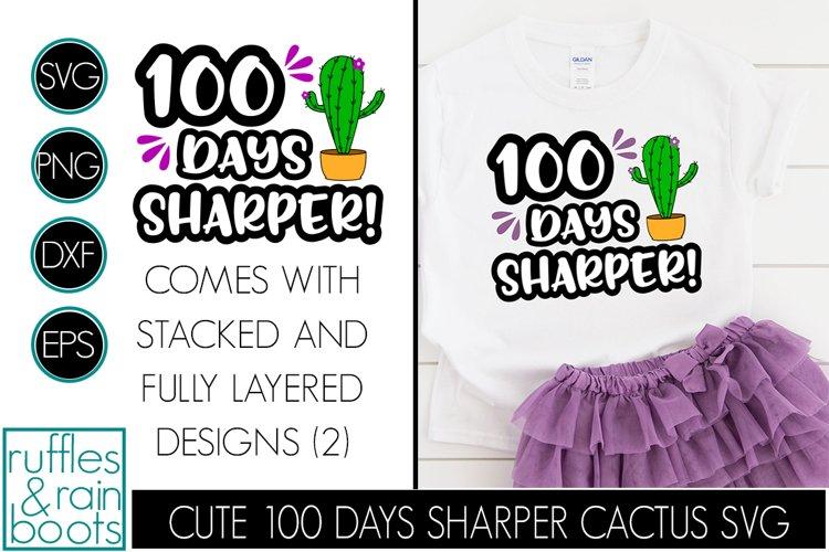 100 Days Sharper SVG - Cute Cactus School Design for Kids