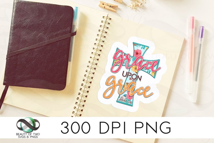 Christian Grace Upon Grace Sticker Design 300 dpi png, cross example image 1