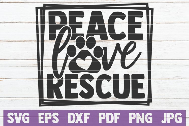 Peace Love Rescue example image 1