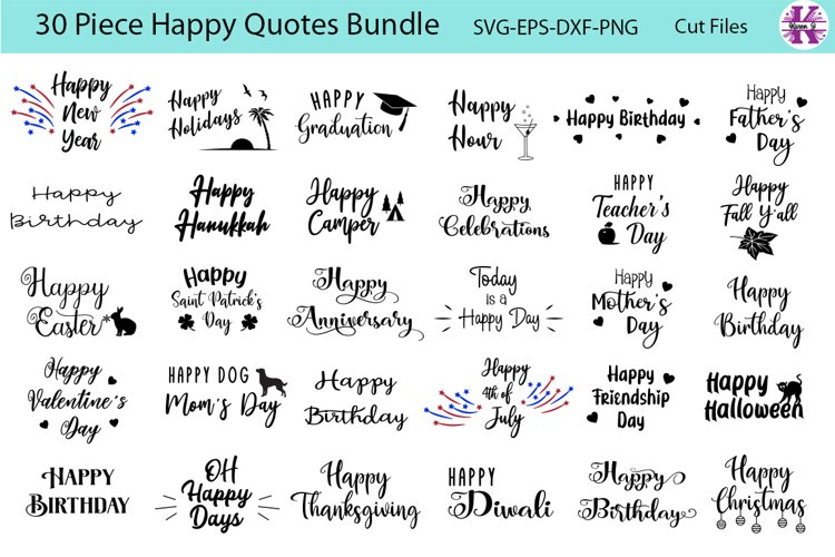 Happy Quotes Bundle - SVG