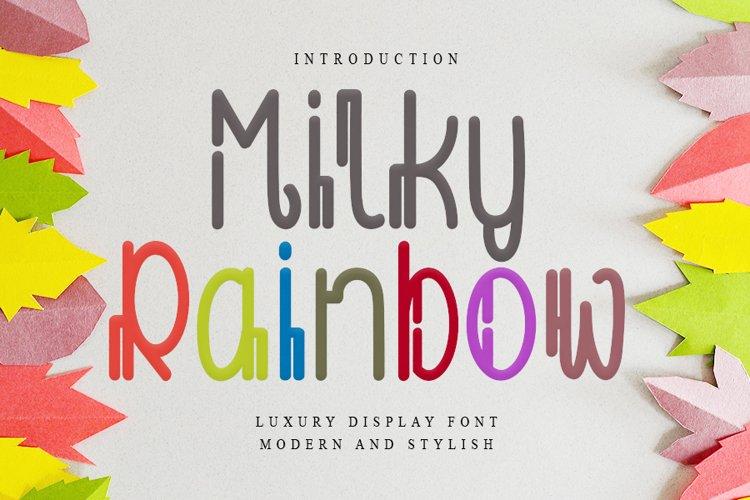 Milky Rainbow example image 1